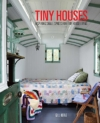 Tiny Houses: Inspiring Small Spaces for Tiny House Living -