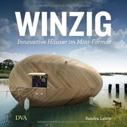 Winzig: Innovative Häuser im Mini-Format -